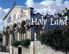 Holy Land tours and pilgrimages